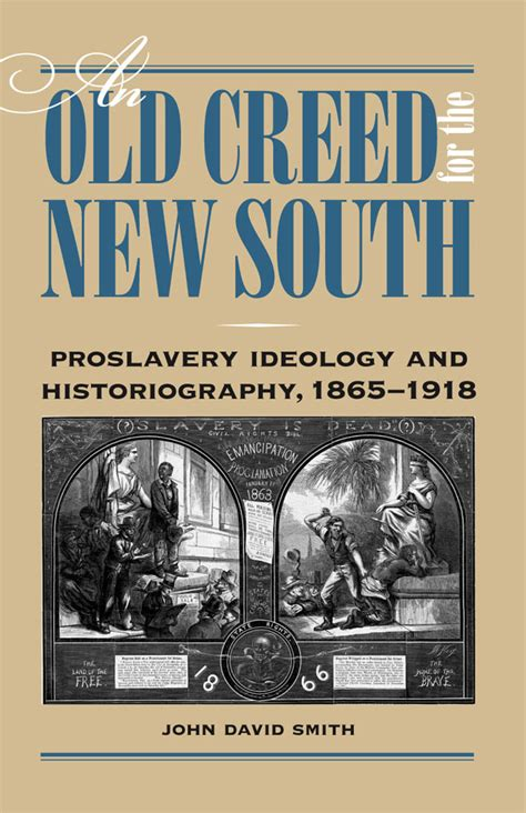 south books an creed for the new south proslavery ideology and