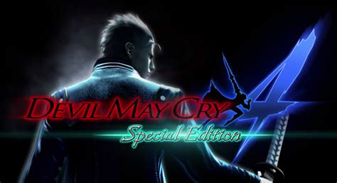 May Cry 4special Edition Ps4 dmc4 special edition ps4 xb1 announced vergil returns may cry 4 bomb