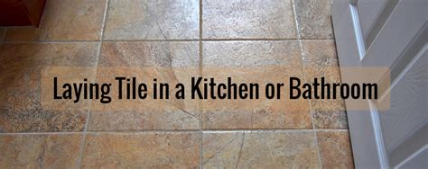 how to lay tile in a bathroom or kitchen builders surplus