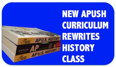 apush themes college board new apush curriculum rewrites history class inklings