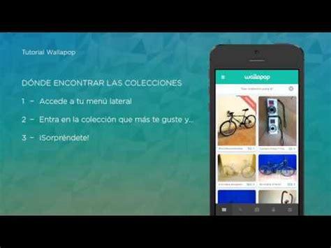 tutorial wallapop tutorial wallapop colecciones iphone youtube