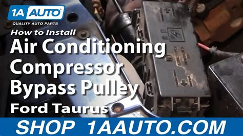 install replace air conditioning compressor bypass pulley ford taurus   aautocom