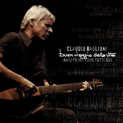 testo via claudio baglioni claudio baglioni noi no live 2007 testo musixmatch