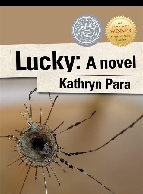 Lucky A Novel lucky a novel