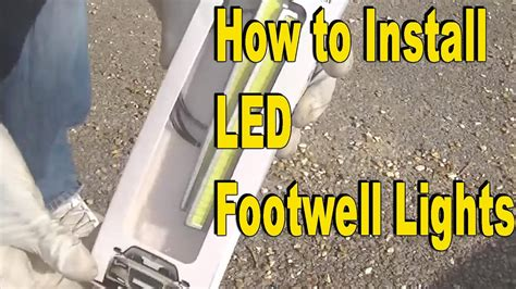 how to install led footwell lights easy mod