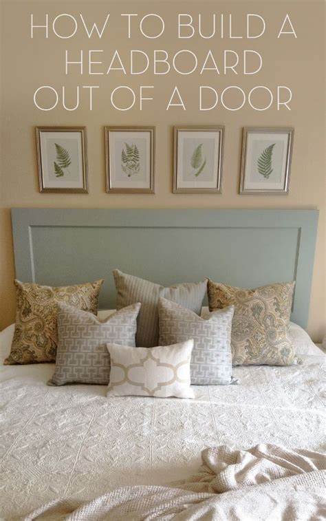 how to make headboard from door diy headboard using old door furniture creations pinterest