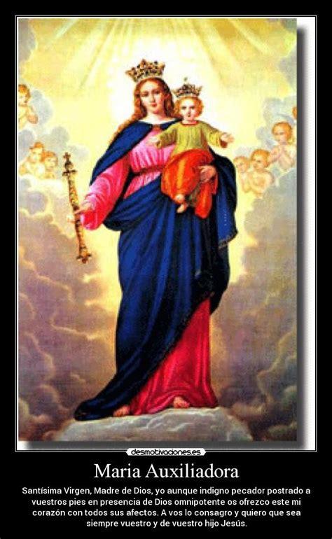 imagenes virgen de maria auxiliadora im 225 genes y carteles de auxiliadora desmotivaciones