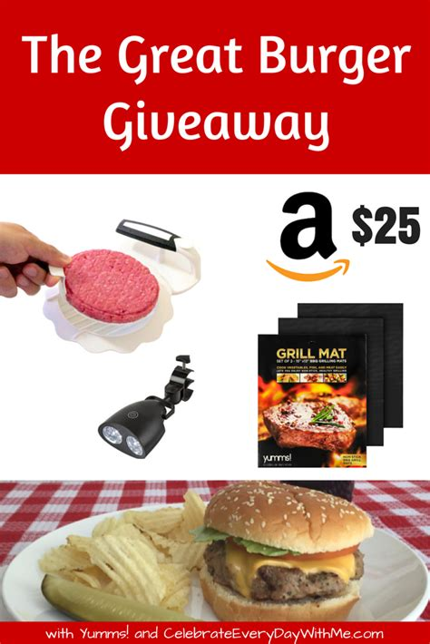 The Great Giveaway - the great burger giveaway with yumms burger press more celebrate every day with me