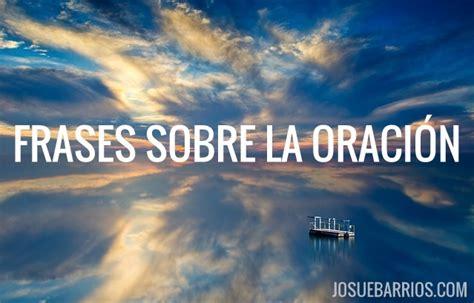 imagenes sobre orar el blog de josu 233 barrios josu 233 barrios