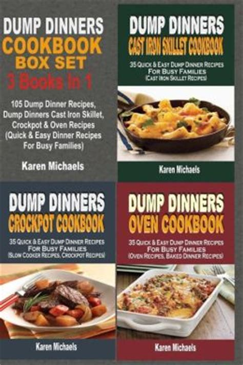 clean cooker cookbook fast and easy dinners to save your family weeknights books dump dinners cookbook box set 105 dump dinner recipes