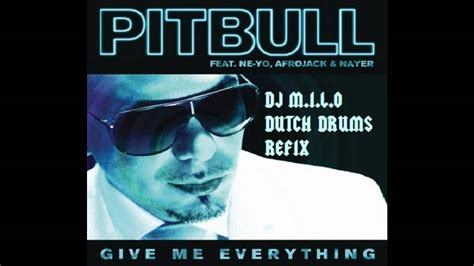 ne yo give me evrything afro bros bootleg preview pitbull ft ne yo afrojack nayer give me everything