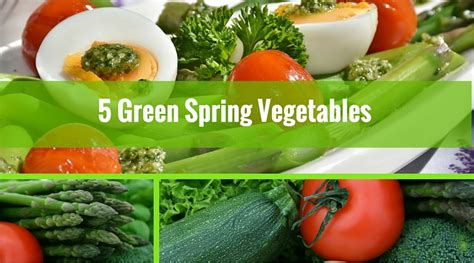 How Well Do You Springs Vegetables by 5 Green Vegetables You Should Be For Health