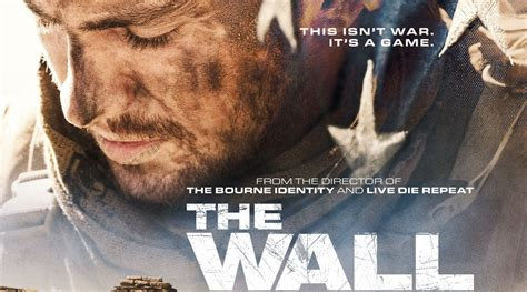 The Wall 2017 Film Aaron Taylor Johnson Goes To War In The Wall New Poster Revealed Aaron Johnson John Cena