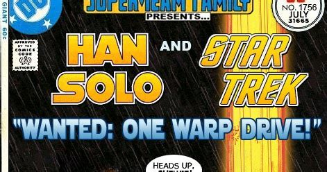 super team family: the lost issues!: han solo and star trek