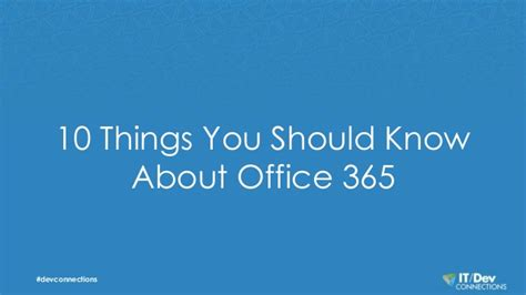 everything you know about 10 things you should know about office 365