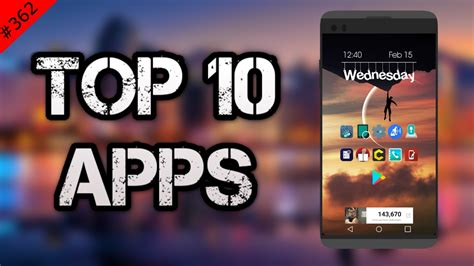 february 2017 edition of the top 10 best new android apps badootech 362 top 10 best apps february 2017