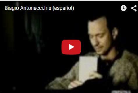 iris testo biagio l per la musica biagio antonacci iris espa 241 ol