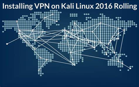 tutorial on hacking with kali linux 11 best installing vpn on kali linux images on pinterest