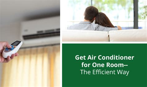 Air Conditioner One Room by Get Air Conditioner For One Room The Efficient Way