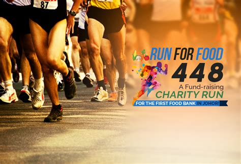 How To Run A Food Pantry by Run For Food 448 A Fund Raising Charity Run For The Food Bank In Johor Johor Now