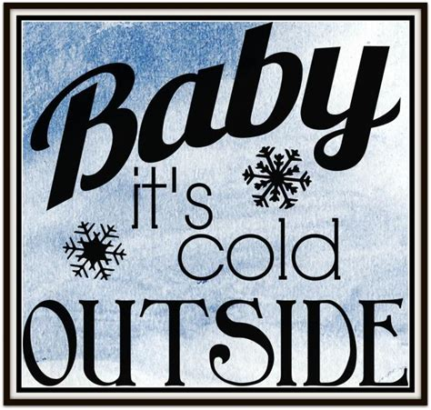 what temperature is cold to leave a outside baby it s cold outside