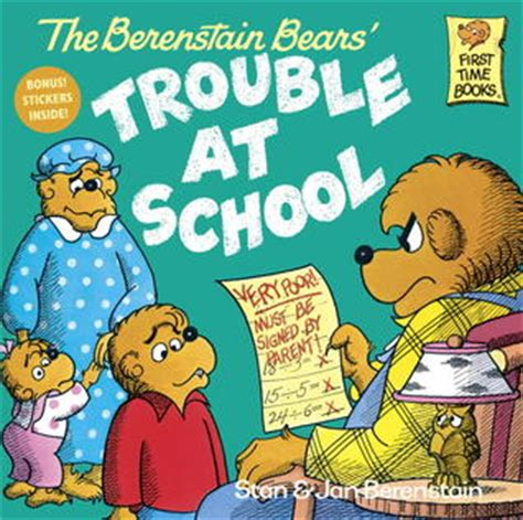 getting books the berenstain bears trouble at school by stan berenstain