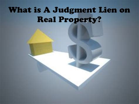 what is a lien on a house what is a judgment lien on real property the law offices of robert j nahoumthe law