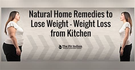 home remedies to lose weight weight loss from
