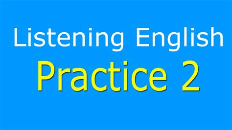 listening practice level 2 learn