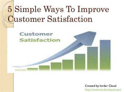5 simple ways to improve customer satisfaction