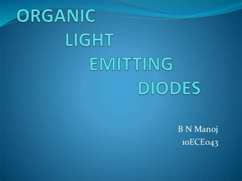 organic light emitting diodes seminar organic light emitting diodes