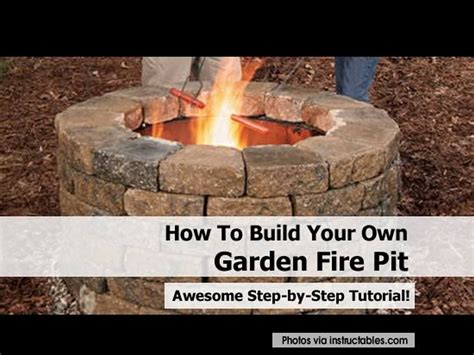 how to make a fire pit in your backyard how to build your own garden fire pit