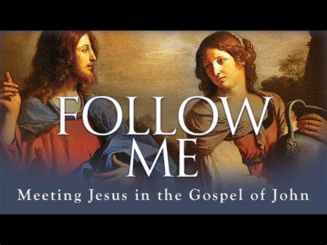news the gospel of jesus books follow me meeting jesus in the gospel of trailer