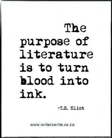 theme in literature quotes quot the purpose of literature is to turn blood into ink