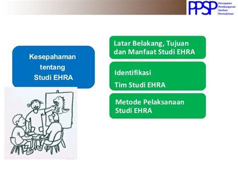 pengorganisasian dan langkah studi ehra pengorganisasian dan langkah studi ehra environmental