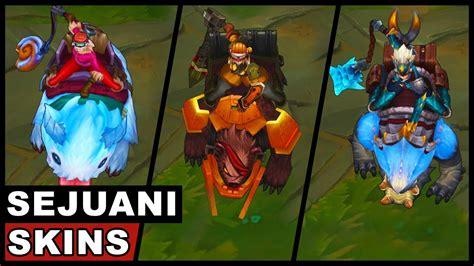 skins all 4 all sejuani skins spotlight league of legends youtube