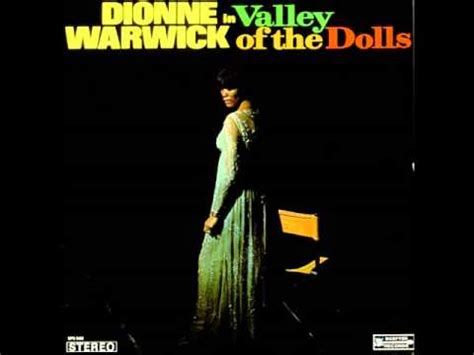 theme song valley of the dolls dionne warwick theme from valley of the dolls 1967