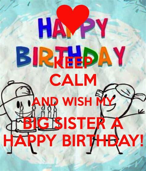 Happy Birthday Wishes To My Big 58 Happy Birthday Big Sister