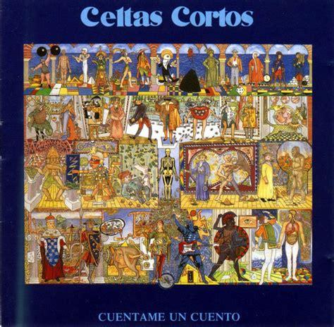 celtas cortos cuentame un cuento letra celtas cortos cuentame un cuento lyrics