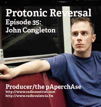 Protonic Reversal by Ep035 Congleton Producer The Paperchase Conan