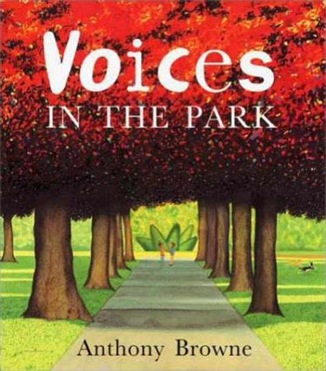 s voice books children s literature book reviews voices in the park