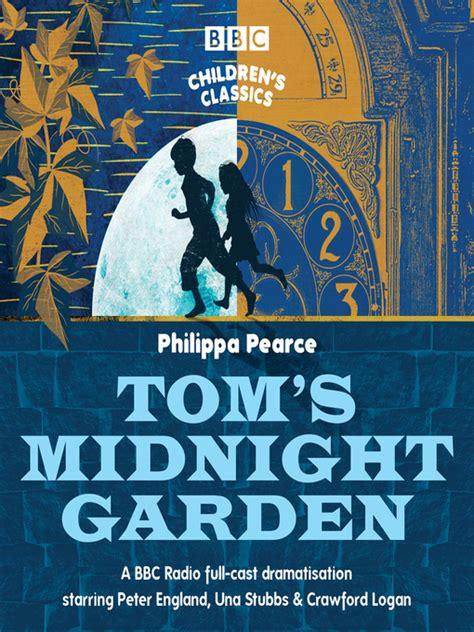 toms midnight garden bbc 1785298496 tom s midnight garden ontario library service download centre