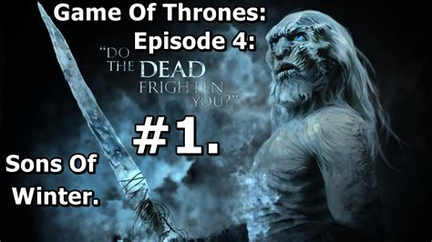 game of thrones episode 4 sons of winter pc game overview 1 game of thrones telltale episode 4 sons of winter