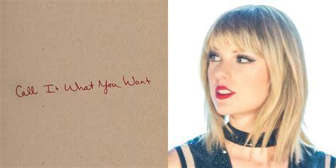 taylor swift call it want you want lyrics taylor swift call it what you want stream lyrics