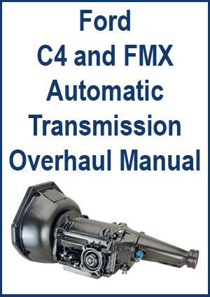 car engine repair manual 1990 ford mustang transmission control ford c4 fmx automatic transmission overhaul manual ebay