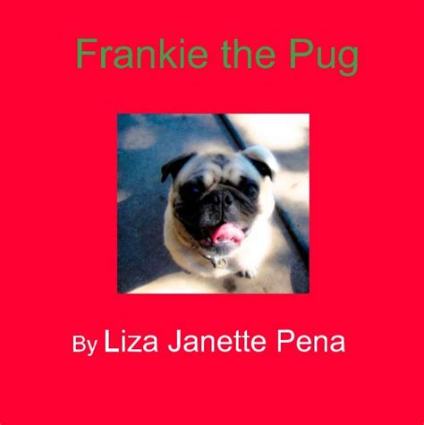 books about pugs frankie the pug book preview blurb books