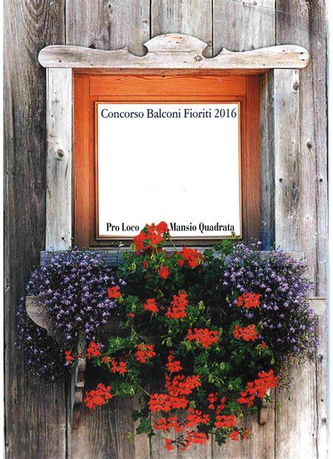 ci fioriti 187 balconi fioriti 2016 2 edizione pro loco mansio