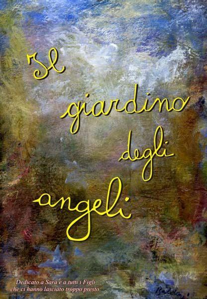giardino angeli il giardino il giardino degli angeli