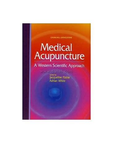 clinical applications integrated traditional medicine tcm and western medicine books acupuncture a western scientific approach