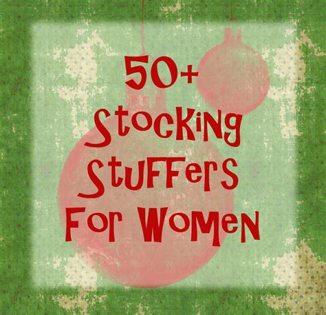 stocking stuffers ideas 50 stocking stuffer ideas for women thelifeoflulubelle